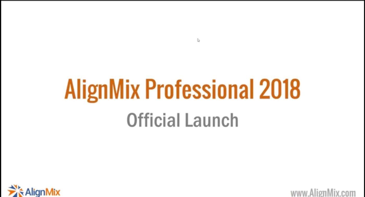 AlignMix 2018 Launch Webinar | AlignMix